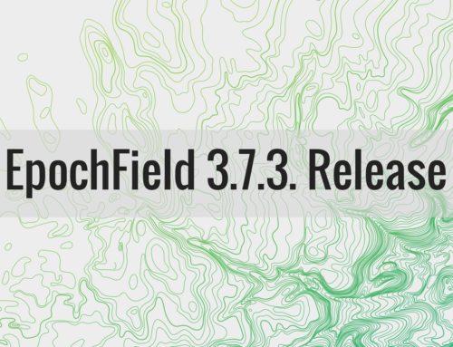 EpochField 3.7.3 Release